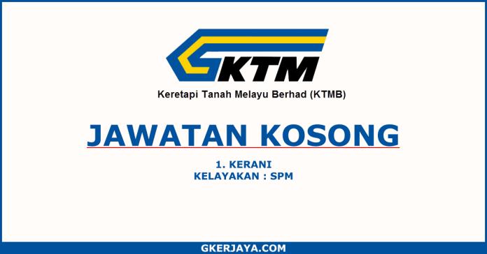 Jawatan kosong kerani Keretapi Tanah Melayu Berhad