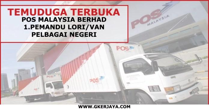 Jawatan kosong pemandu lori van Pos Malaysia Berhad