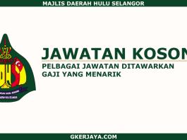 Kerja Kosong Majlis Daerah Hulu Selangor