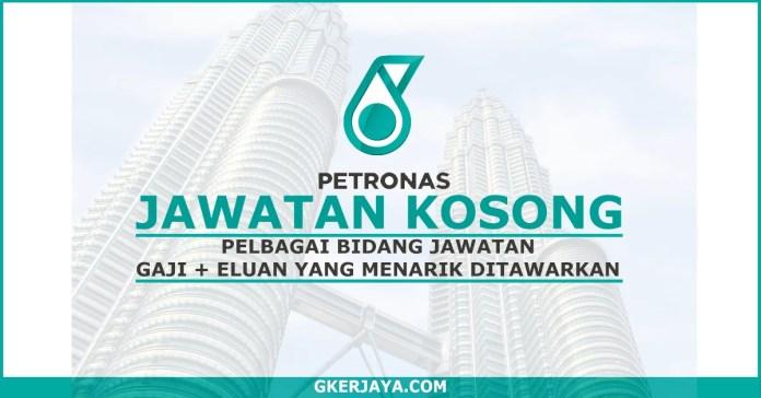 Kerja Kosong Petronas Terkini (1)