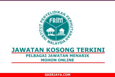 Kerja Kosong Terkini Institut Penyelidikan Perhutanan Malaysia