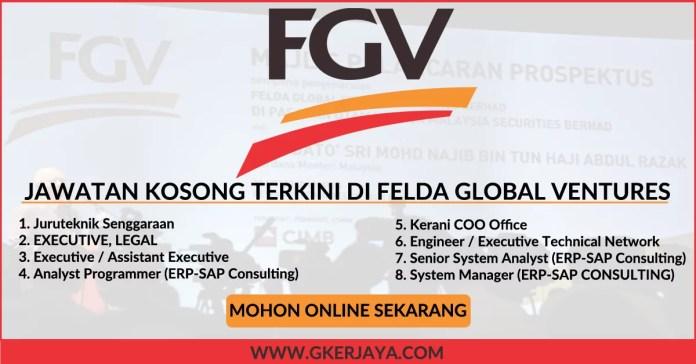 Kerja Kosong Terkini di Felda Global Ventures Holdings Berhad