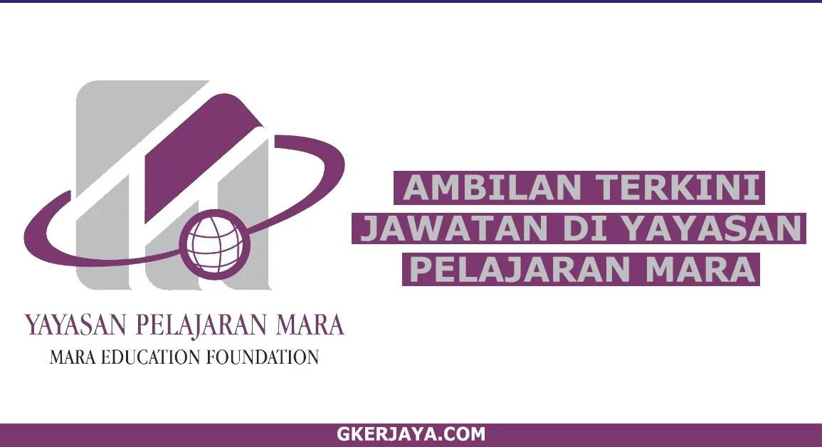 Kerja Kosong Yayasan Pelajaran MARA (1)