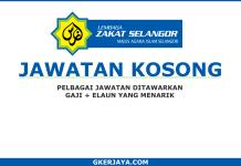 Kerja kosong Lembaga Zakat Negeri Selangor