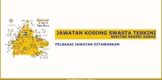 Kerja kosong swasta sekitar Sabah October 2017