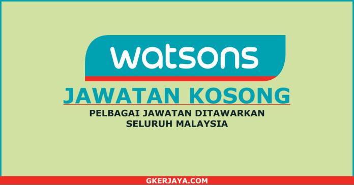 Peluang kerjaya di Watson Seluruh Malaysia