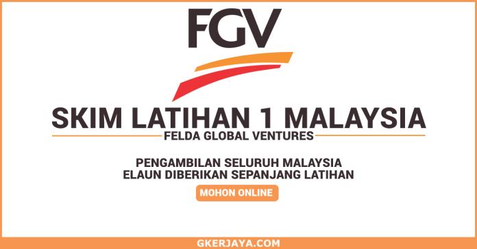 Skim Latihan 1 Malaysia Felda Global Ventures 2018