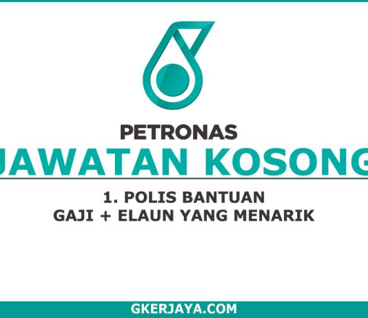 Temuduga Terbuka Polis Bantuan Petronas