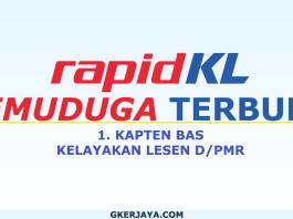 Temuduga terbuka sebagai Kapten Bas RapidKL