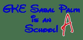 GKE Sabal Palm is an A School