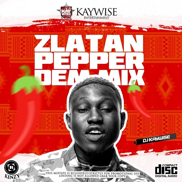 [MIXTAPE] DJ Kaywise – Pepper Dem Mix 1