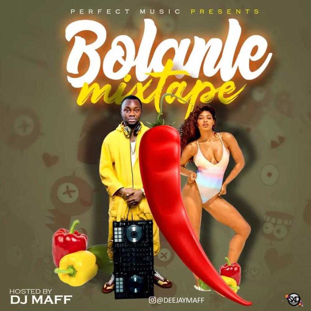 [MixTape] DJ MaffBolanle Mixtape Download 1