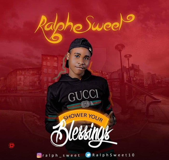 [Video] Ralph Sweet – Shower Your Blessings 1