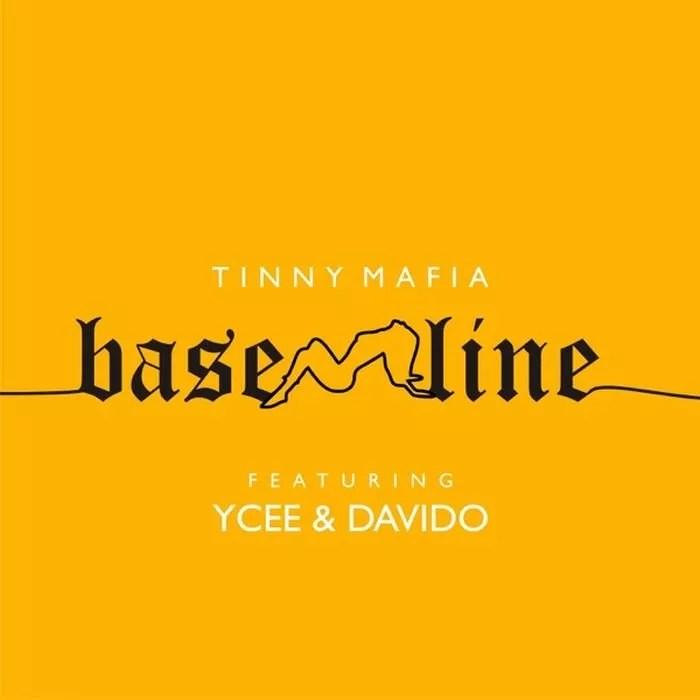 [Music] Ycee Ft. Davido – Baseline 1