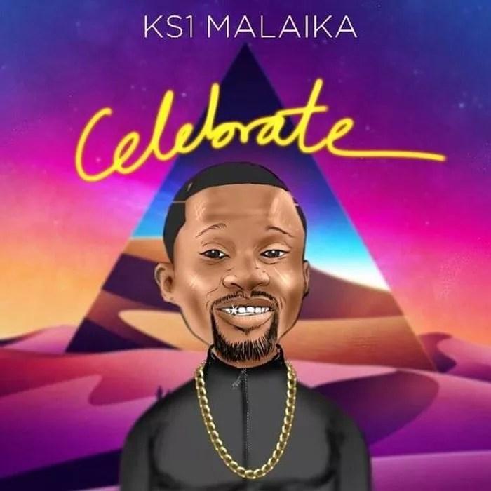 [Music] KS1 Malaika – Celebrate 1