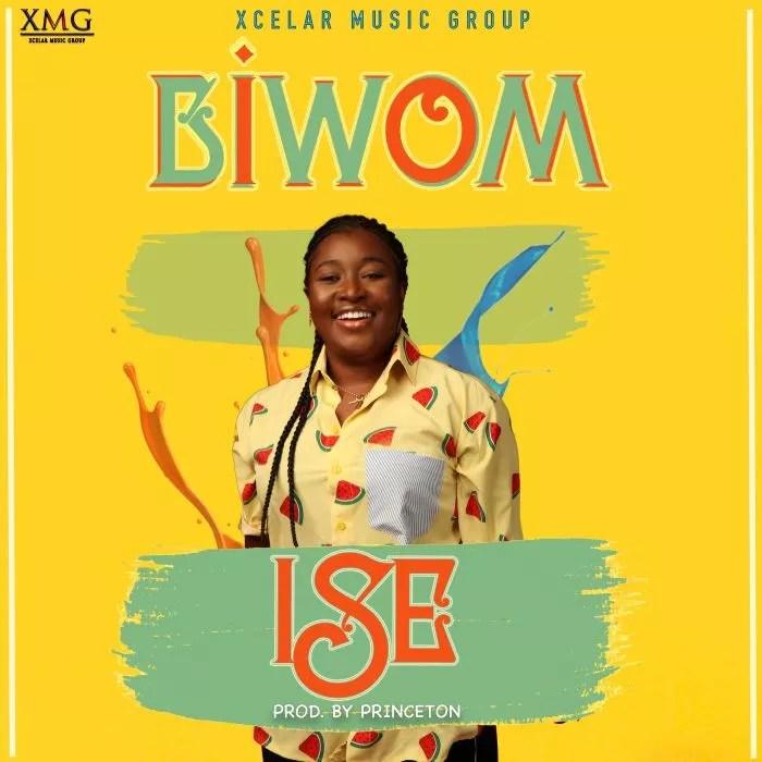 [Music] Biwom – Ise (Prod. by Princeton) 1