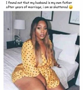 SHOCKING!! I Found Out That My Husband Is My Own Father After Years Of Marriage -Woman Cries Out 2