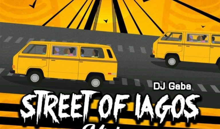 [Mixtape] DJ Gaba – Street Of Lagos Mixtape 5