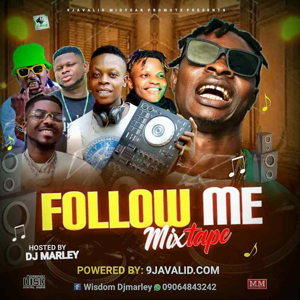 Download DJ Marley - Follow Me Mix 09064843242 1