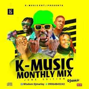 DJ MARLEY - K-MUSIC ENT Monthly Mixtape June Edition