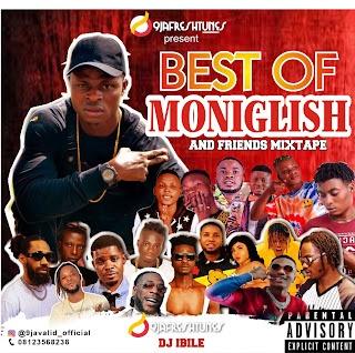 DJ Ibile - Best Of Moniglish Mixtape