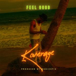 Koverage – Feel Good