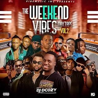 Download DJ Dcozy - The Weekend Vibe Mixtape vol2 1