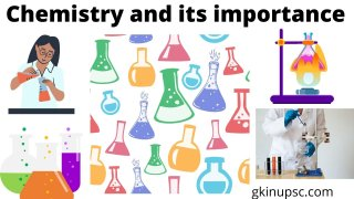 Chemistry and its importance