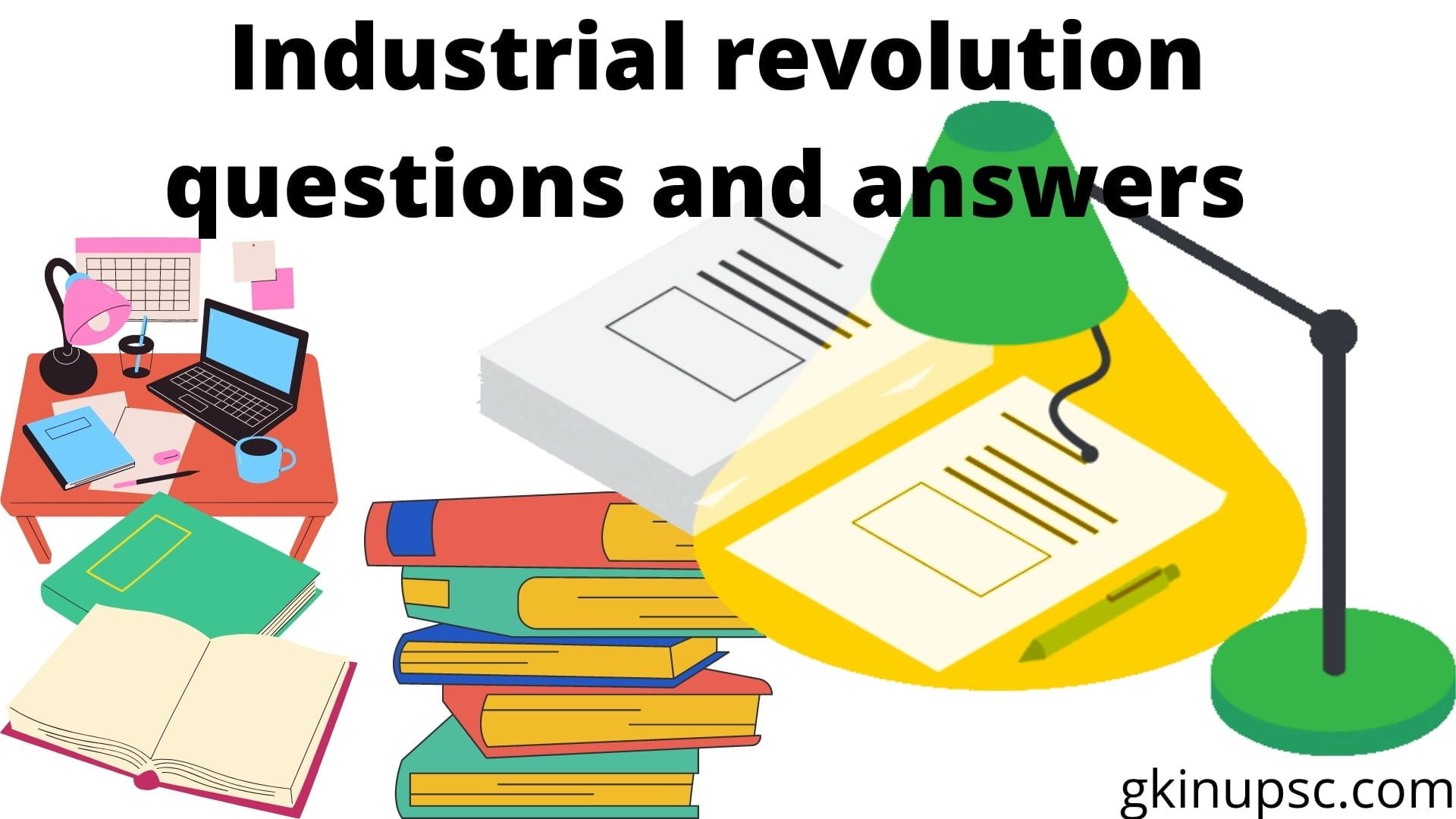 Industrial revolution questions and answers