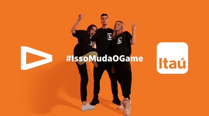 Campanha #IssoMudaOGame do Itaú com a LOUD