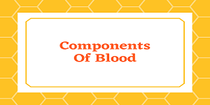 rbcs wbcs - Components of Blood