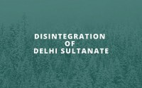 Disintegration of Delhi Sultanate