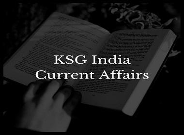 KSG india monthly current affairs - KSG India Monthly Current Affairs