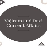 Vajiram and Ravi IAS Monthly Current Affairs