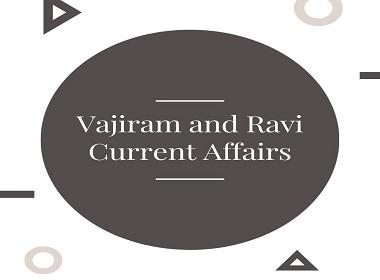 Vajiram and Ravi ias monthly current affairs - Vajiram and Ravi IAS Monthly Current Affairs