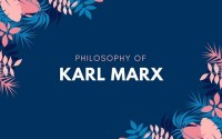 Philosophy Of Karl Marx
