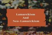 Lamarckism And Neo-Lamarckism