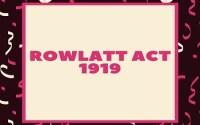 Rowlatt Act 1919