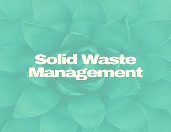solid waste management - Solid Waste Management