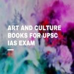 Art and Culture Books For UPSC IAS Exam