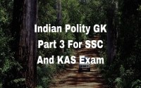 Indian Polity GK Part 3 For SSC And KAS Exam