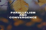 What are Parallelism and Convergence?