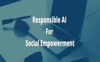 Responsible AI for Social Empowerment