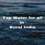 Tap Water for all in rural India