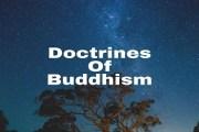 Teachings Or Doctrines Of Buddhism