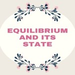 Equilibrium and its State