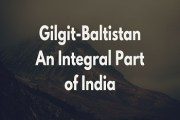 Gilgit-Baltistan An Integral Part of India
