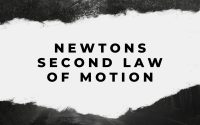 Newtons Second Law of Motion