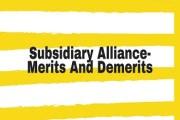 Subsidiary Alliance- Merits And Demerits