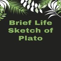 Brief Life Sketch of Plato